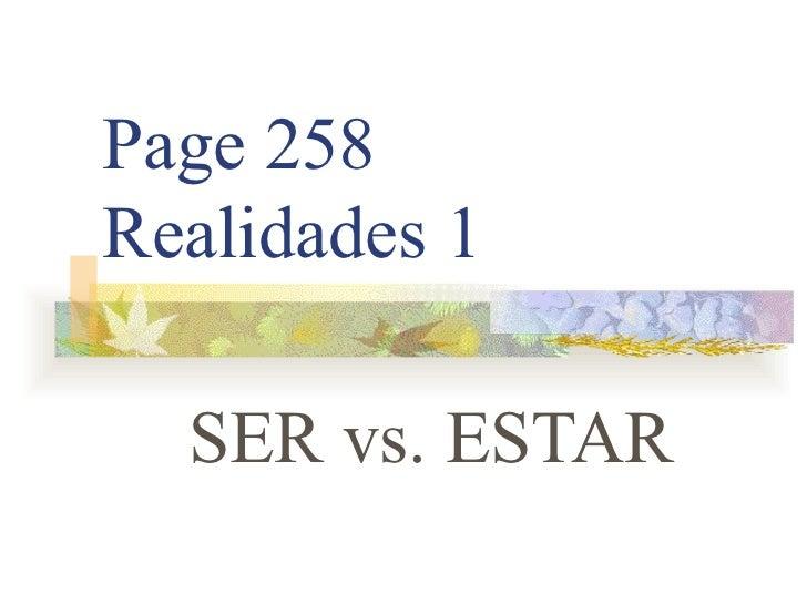 Page 258 Realidades 1 SER vs. ESTAR