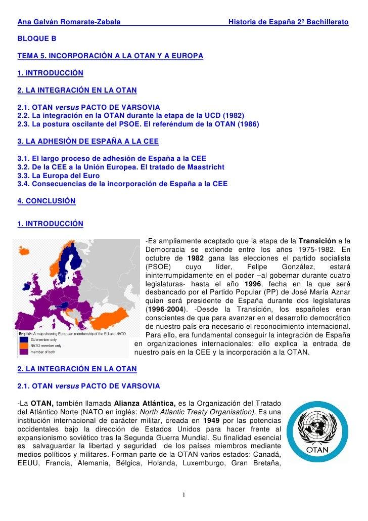 Ana Galván Romarate-Zabala                                     Historia de España 2º Bachillerato  BLOQUE B  TEMA 5. INCOR...