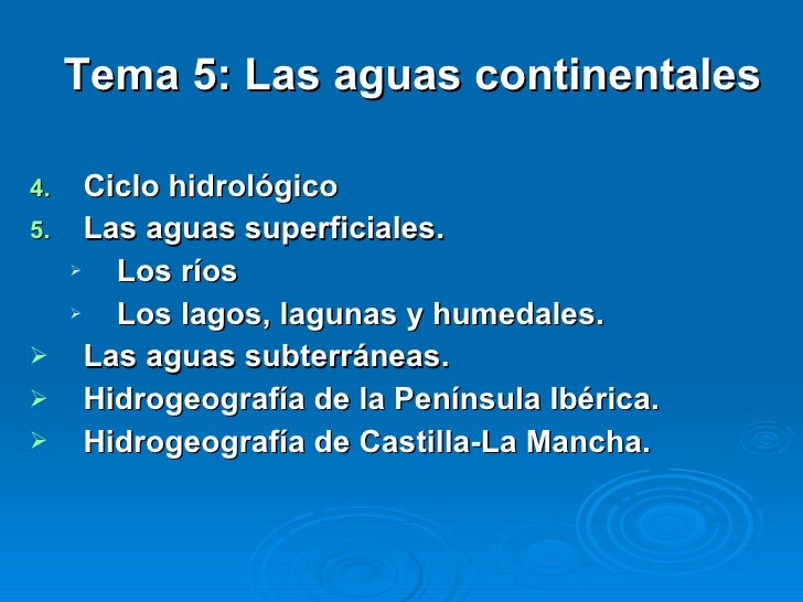 <ul><li>Tema 5: Las aguas continentales </li></ul><ul><li>Ciclo hidrológico </li></ul><ul><li>Las aguas superficiales. </l...
