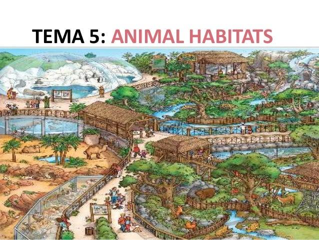 TEMA 5: ANIMAL HABITATS .