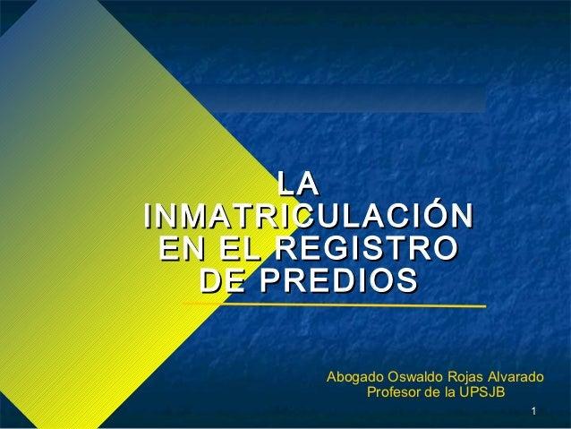 Tema 6 inmatriculaci n de predios urbanos y rurales for Registro de bienes muebles de valencia