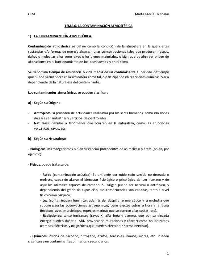 CTM  Marta García Toledano TEMA 6. LA CONTAMINACIÓN ATMOSFÉRICA  1) LA CONTAMINANCIÓN ATMOSFÉRICA. Contaminación atmosféri...