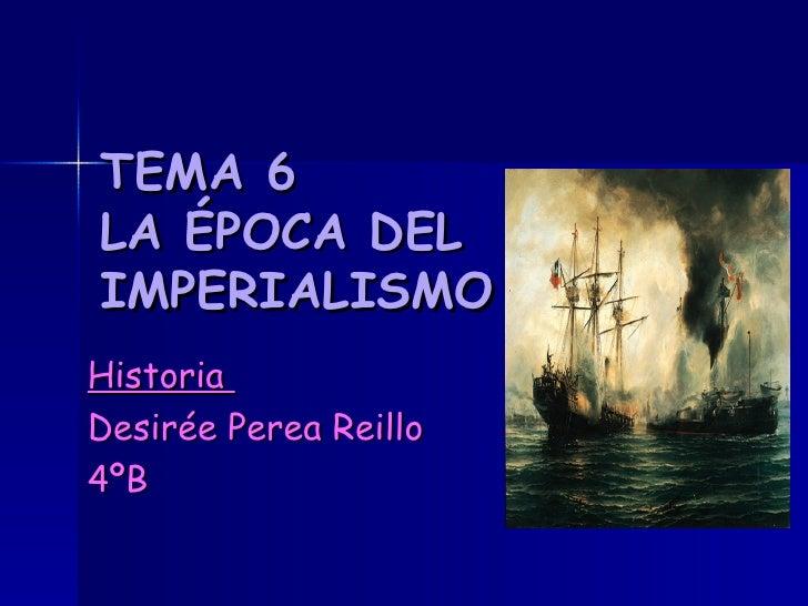 Tema 6 El Imperialismo