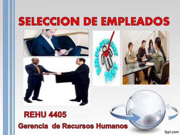 Tema 6 proceso de seleccion de empleados