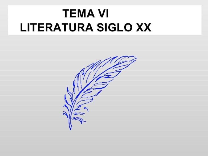 TEMA VILITERATURA SIGLO XX