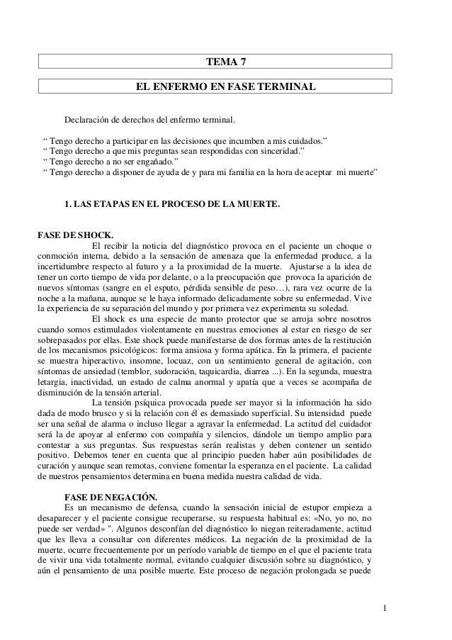 """TEMA 7                           EL ENFERMO EN FASE TERMINAL       Declaración de derechos del enfermo terminal. """" Tengo d..."""