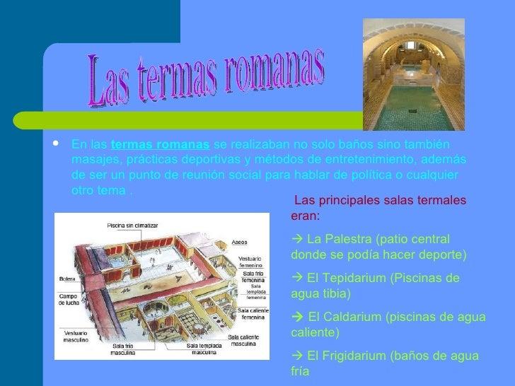 Baños Roma Teatro Linea De Sombra:en las termas romanas se realizaban no solo baños sino