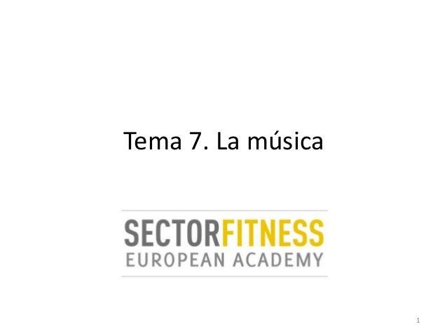 Tema 7. La música1