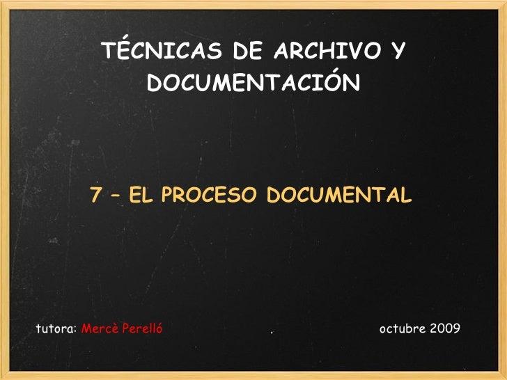 Tema 7-TAD- El proceso documental