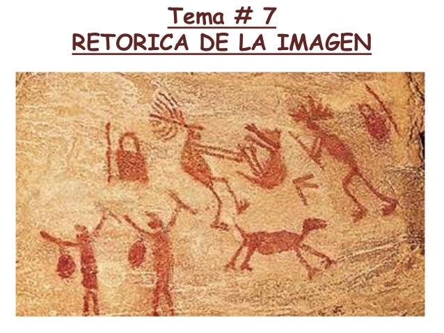 Tema # 7 RETORICA DE LA IMAGEN