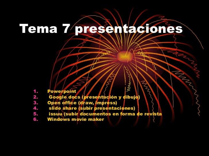 Tema 7 presentaciones