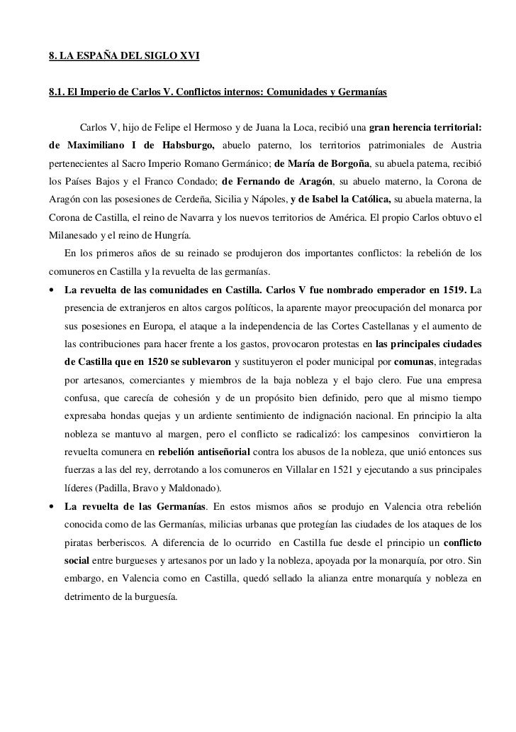 8. LA ESPAÑA DEL SIGLO XVI8.1. El Imperio de Carlos V. Conflictos internos: Comunidades y Germanías       Carlos V, hijo d...