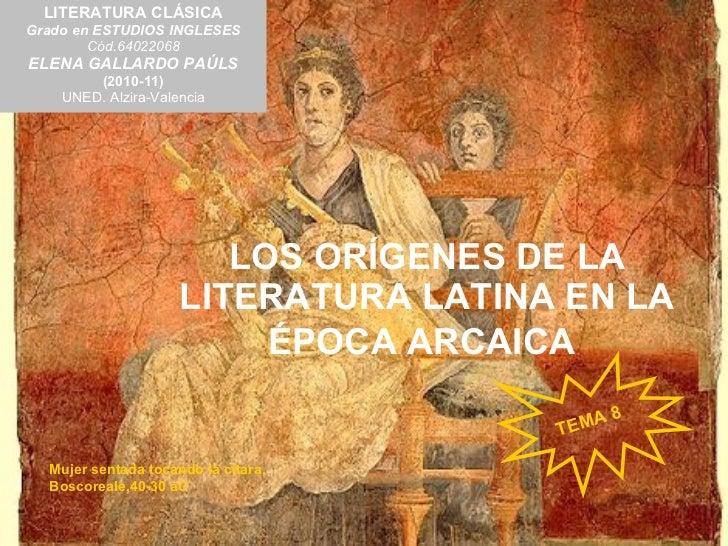 Tema 8. Los orígenes de la literatura en la época