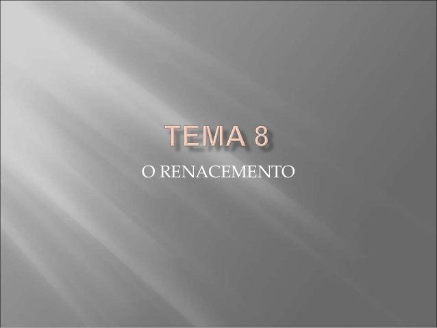 O RENACEMENTO