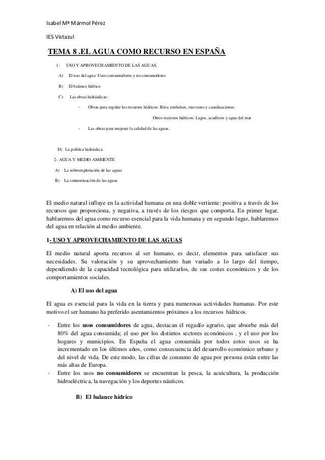 Isabel Mª Mármol PérezIES VistazulTEMA 8 .EL AGUA COMO RECURSO EN ESPAÑA    1-     USO Y APROVECHAMIENTO DE LAS AGUAS.    ...