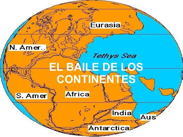 EL BAILE DE LOS CONTINENTES