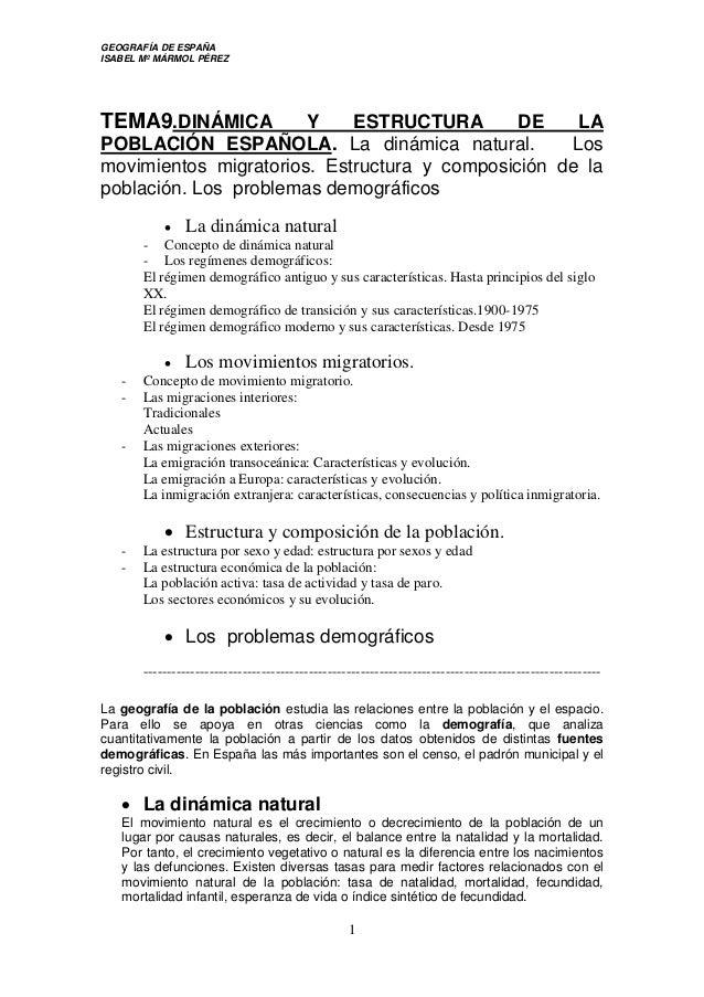 GEOGRAFÍA DE ESPAÑA ISABEL Mº MÁRMOL PÉREZ 1 TEMA9.DINÁMICA Y ESTRUCTURA DE LA POBLACIÓN ESPAÑOLA. La dinámica natural. Lo...