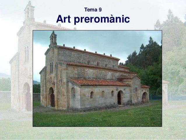 Tema 9  Art preromànic