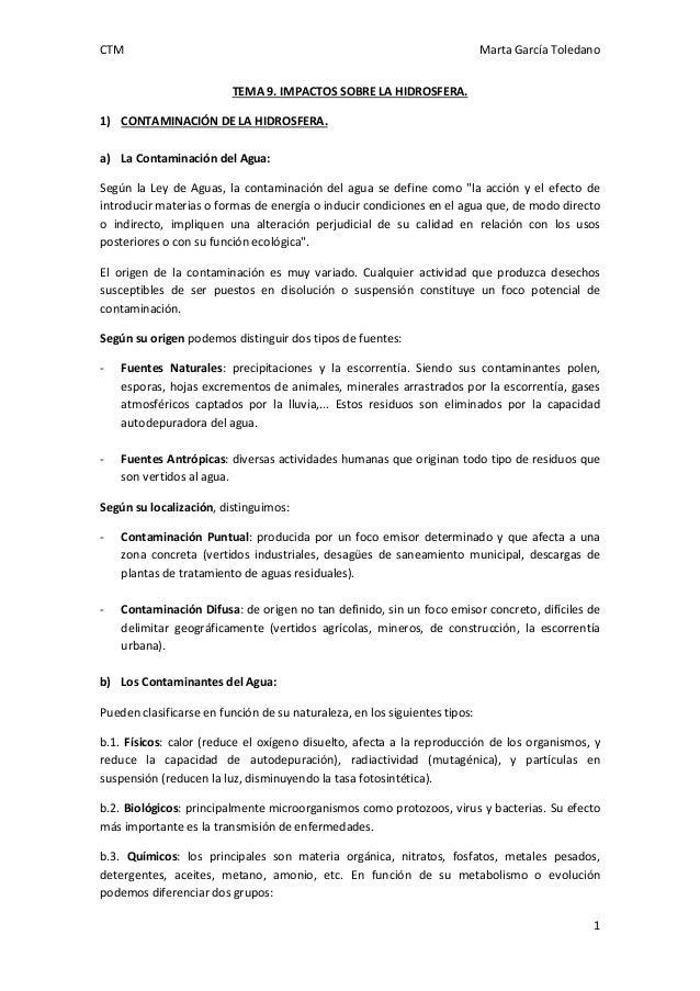 CTM  Marta García Toledano TEMA 9. IMPACTOS SOBRE LA HIDROSFERA.  1) CONTAMINACIÓN DE LA HIDROSFERA. a) La Contaminación d...