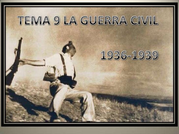 TEMA 9 LAGUERRA CIVIL<br />1936-1939<br />Marta López Rodríguez. Ave María Casa Madre<br />