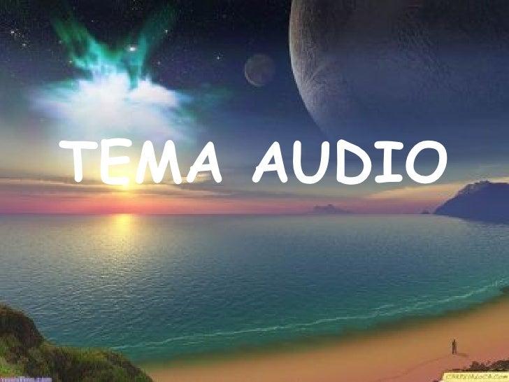 TEMA AUDIO