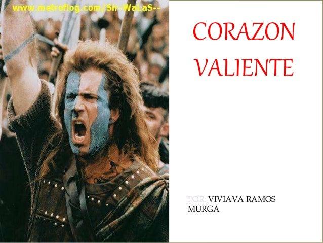 Tema corazon valiente Corazon valiente pelicula