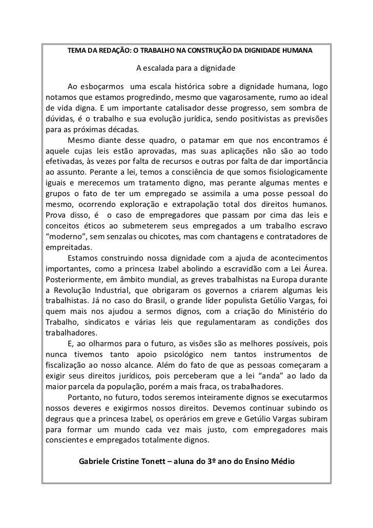 TEMA DA REDAÇÃO: O TRABALHO NA CONSTRUÇÃO DA DIGNIDADE HUMANA                         A escalada para a dignidade        A...