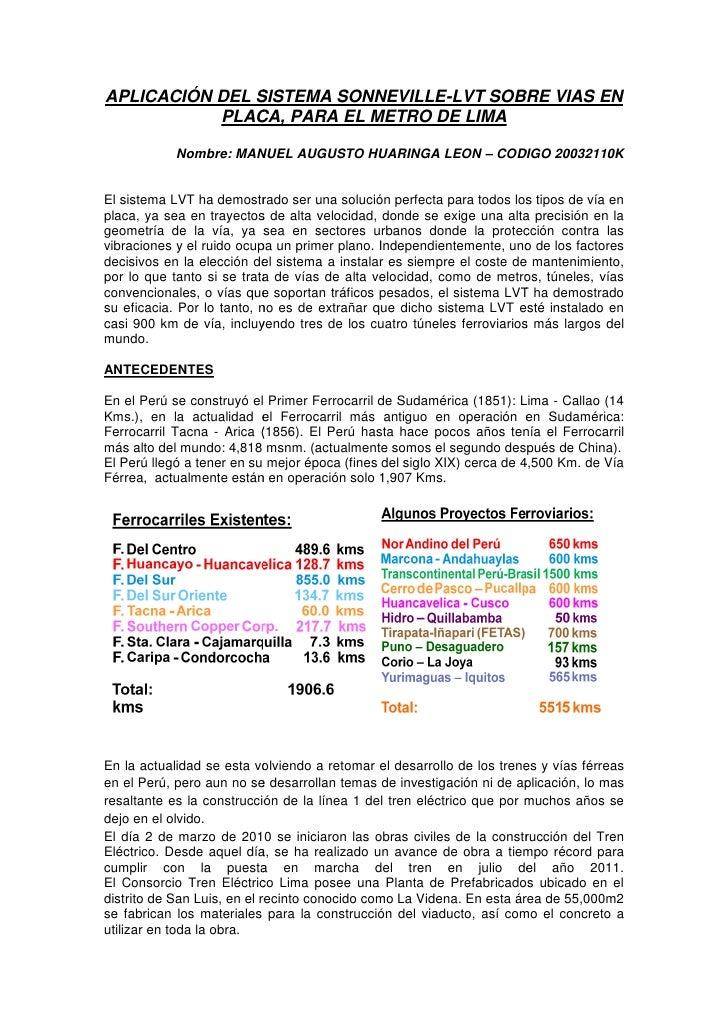 APLICACIÓN DEL SISTEMA SONNEVILLE-LVT SOBRE VIAS EN            PLACA, PARA EL METRO DE LIMA              Nombre: MANUEL AU...