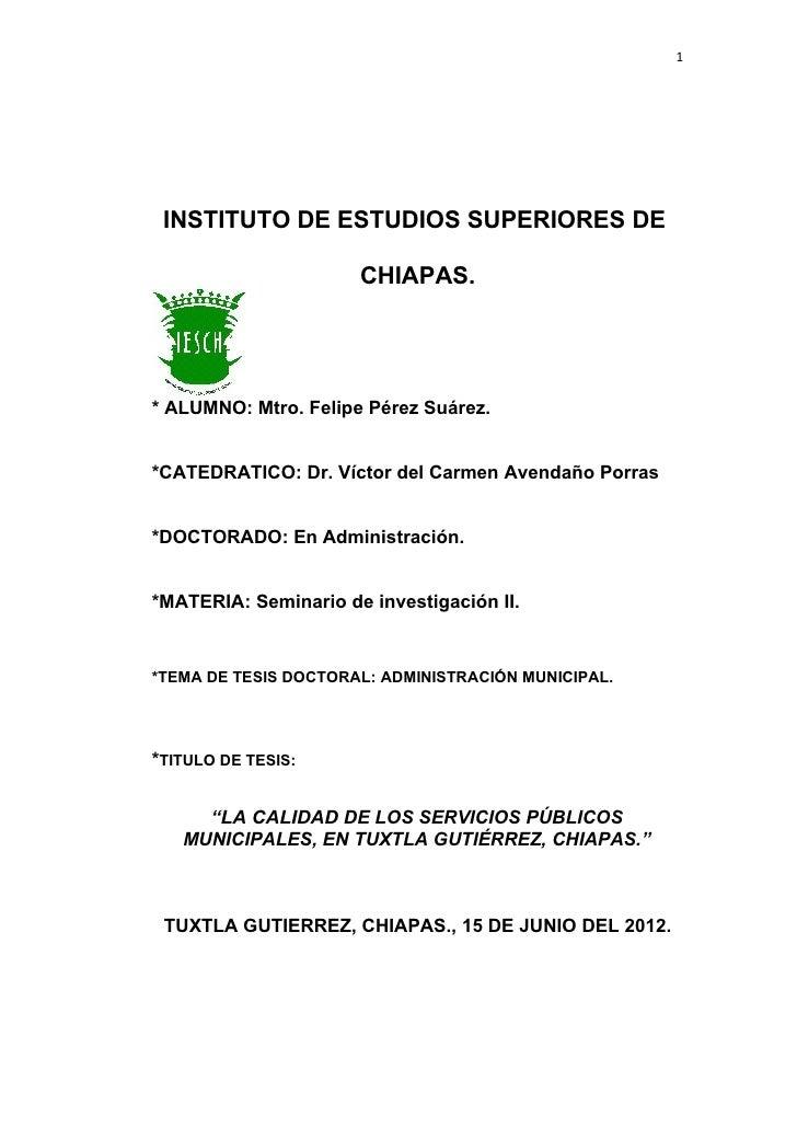 """Tema de Tesis Doctoral """"Servicios Públicos Municipales de Tuxtla Gutierrez, Chiapas"""""""