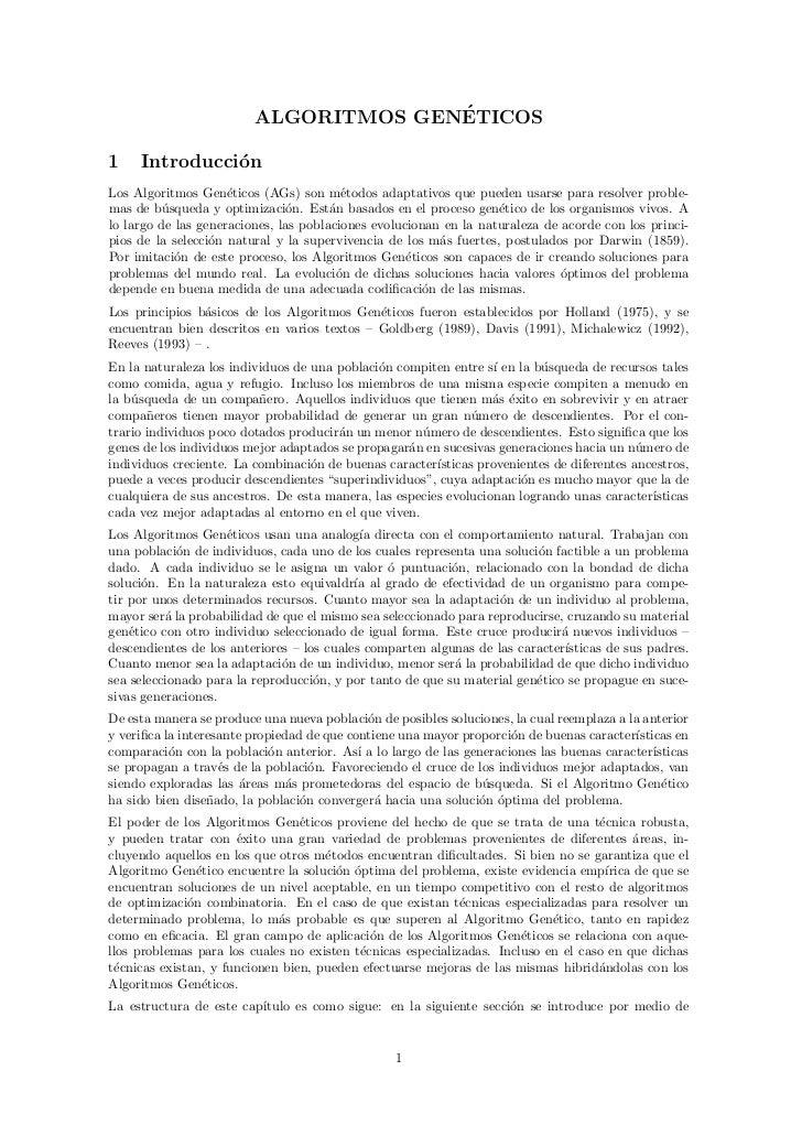 ´                         ALGORITMOS GENETICOS1    Introducci´n               oLos Algoritmos Gen´ticos (AGs) son m´todos ...