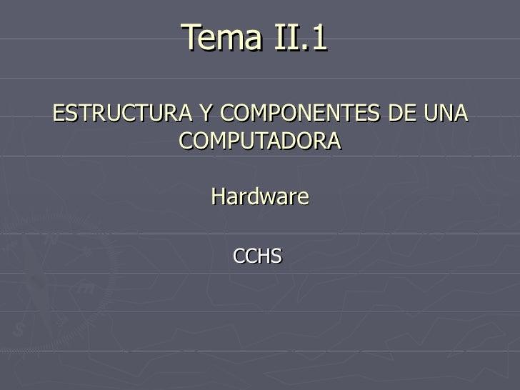 Tema II: HardWare