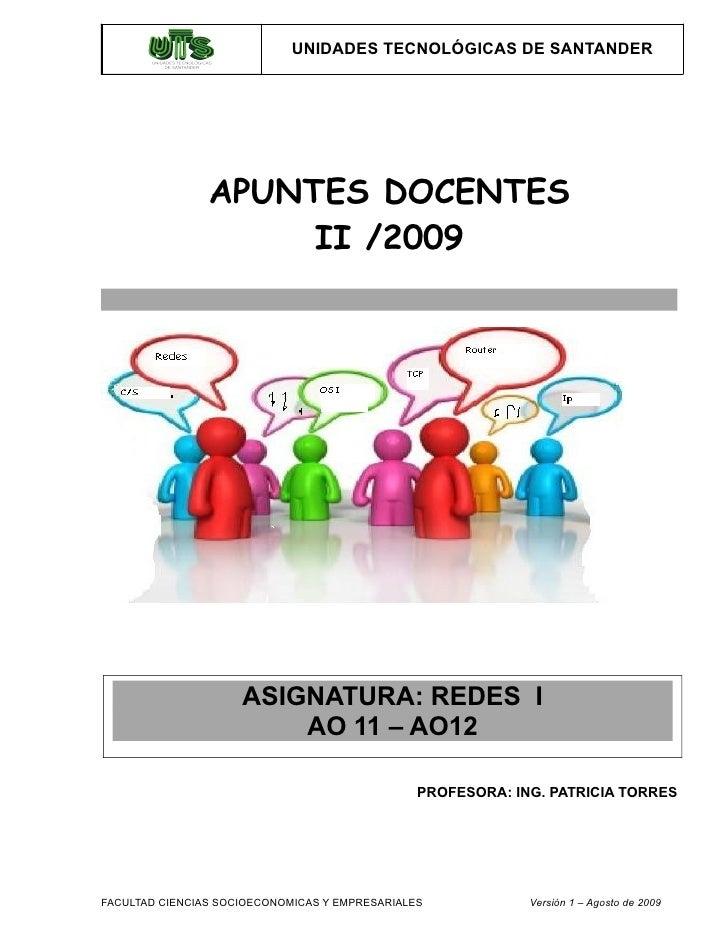 UNIDADES TECNOLÓGICAS DE SANTANDER                     APUNTES DOCENTES                      II /2009                     ...
