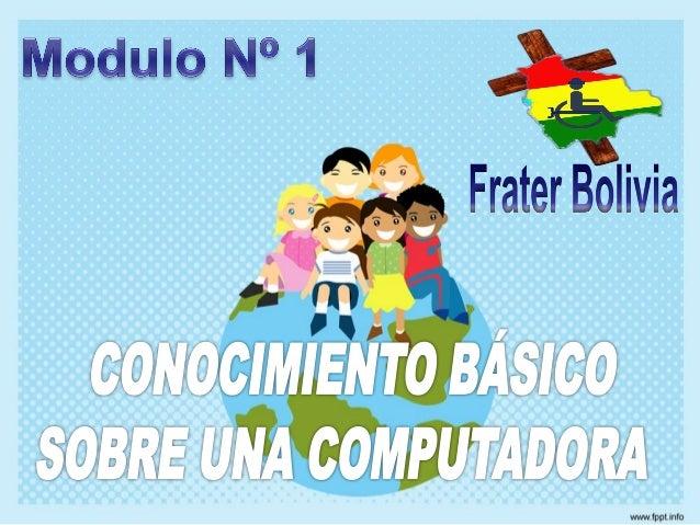 Conociendo nuestracomputadora físicamente      (hardware)      Por :Frater Bolivia