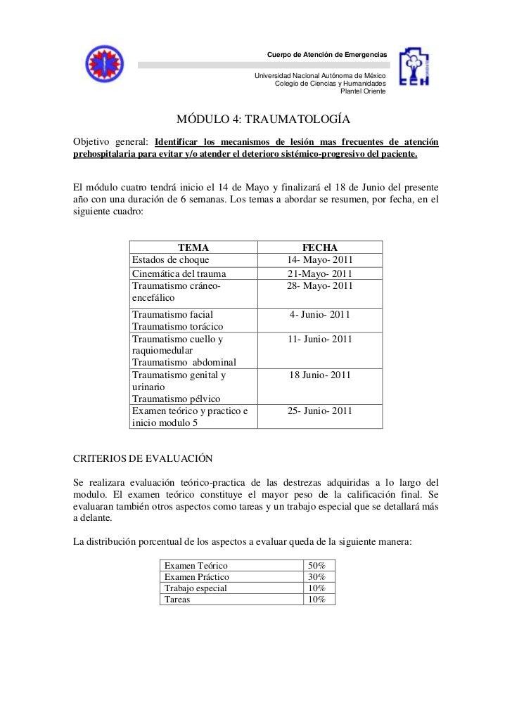 MÓDULO 4: TRAUMATOLOGÍA<br />Objetivo general: Identificar los mecanismos de lesión mas frecuentes de atención prehospital...