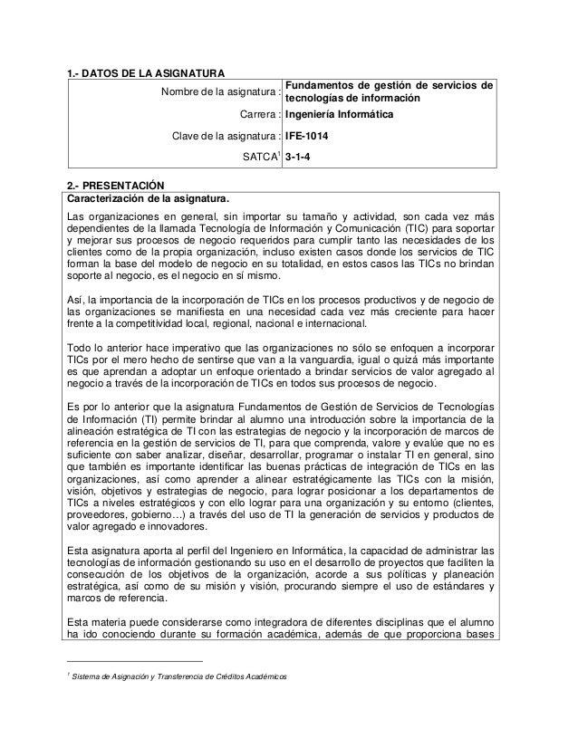 1.- DATOS DE LA ASIGNATURA  Nombre de la asignatura : Fundamentos de gestión de servicios de  tecnologías de información  ...