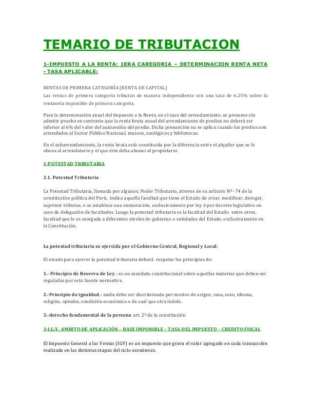 TEMARIO DE TRIBUTACION 1-IMPUESTO A LA RENTA: 1ERA CAREGORIA – DETERMINACION RENTA NETA - TASA APLICABLE: RENTAS DE PRIMER...