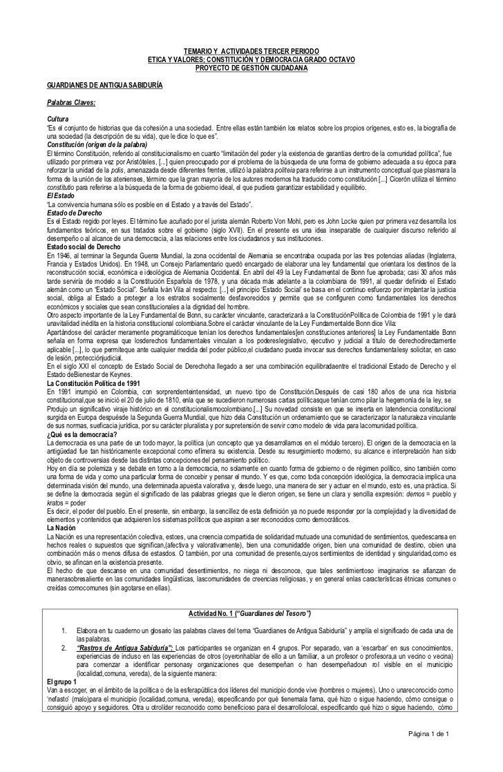TEMARIO Y ACTIVIDADES TERCER PERIODO                                      ETICA Y VALORES; CONSTITUCIÓN Y DEMOCRACIA GRADO...