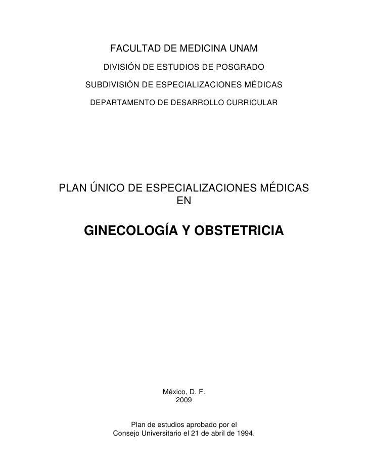 FACULTAD DE MEDICINA UNAM       DIVISIÓN DE ESTUDIOS DE POSGRADO    SUBDIVISIÓN DE ESPECIALIZACIONES MÉDICAS    DEPARTAMEN...