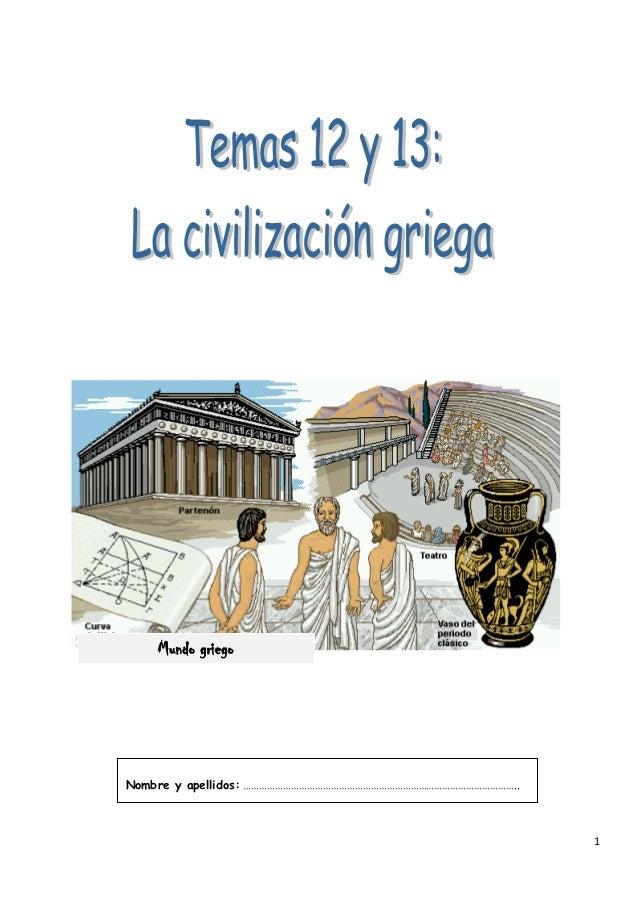 Mundo griegoNombre y apellidos: …………………………………………………………………………………………..                                                      ...