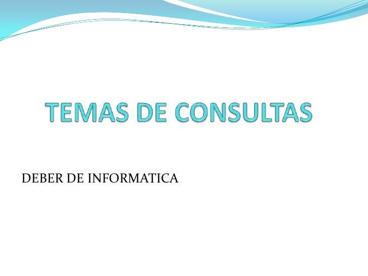 Temas De Consultas