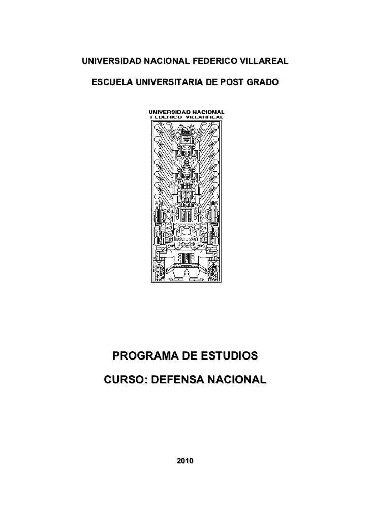 UNIVERSIDAD NACIONAL FEDERICO VILLAREAL   ESCUELA UNIVERSITARIA DE POST GRADO          PROGRAMA DE ESTUDIOS      CURSO: DE...
