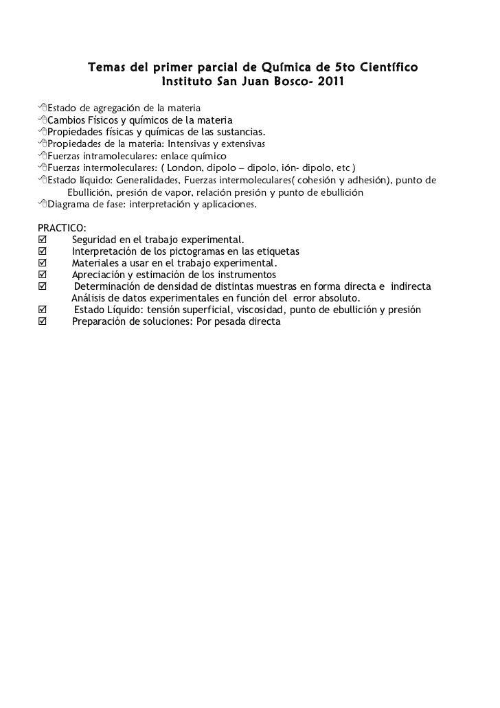 Temas del primer parcial de Química de 5to Científico                      Instituto San Juan Bosco- 2011Estado de agrega...