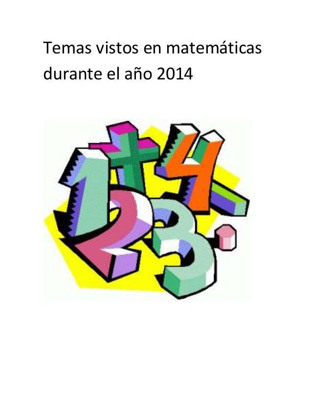 Temas vistos en matemáticas  durante el año 2014