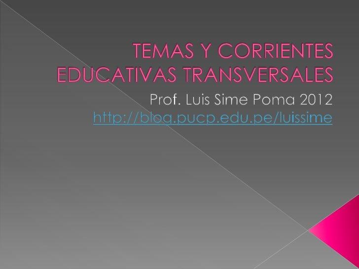 Temas y corrientes educativas transversales
