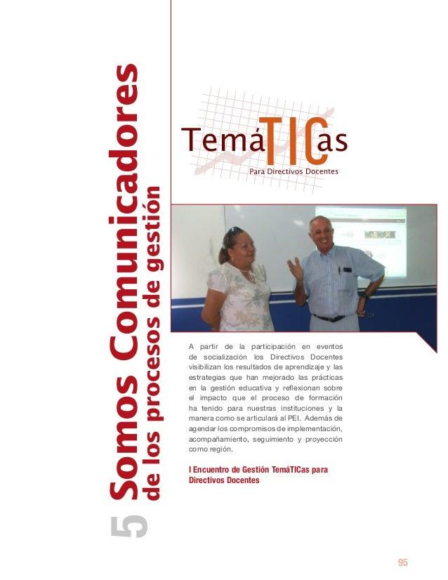 Somos Comunicadores5 de los procesos de gestión                               A partir de la participación en eventos     ...