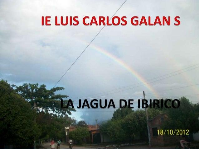 IDENTIFICACIÓN DE LA INSTITUCIÓNINFORMACIÓN GENERALNombre de la Institución Educativa: Luis Carlos Galán SarmientoNúmero d...