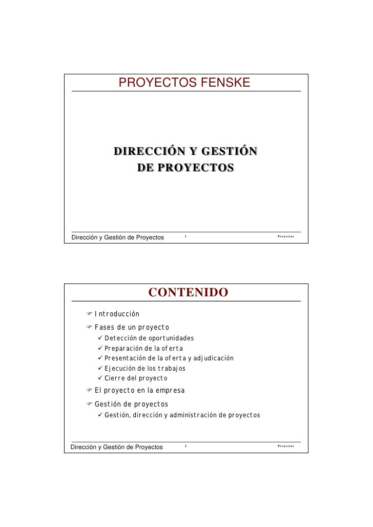 PROYECTOS FENSKE                   DIRECCIÓN Y GESTIÓN                  DE PROYECTOS     Dirección y Gestión de Proyectos ...