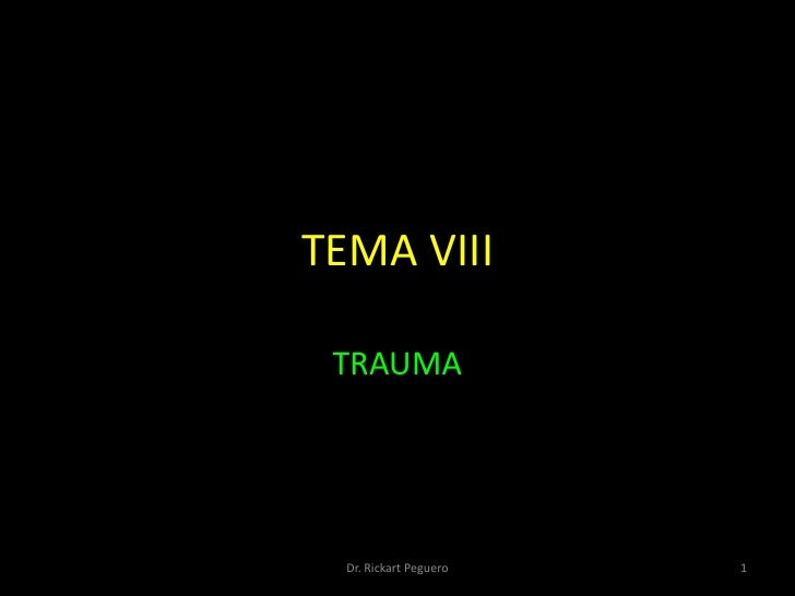 Tema viii - Trauma