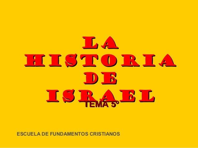 Tema V La historia de Israel