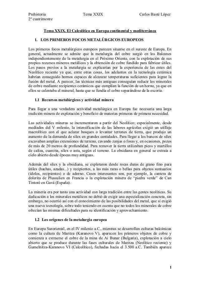 Prehistoria Tema XXIX Carlos Basté López 2º cuatrimestre Tema XXIX. El Calcolítico en Europa continental y mediterránea 1....